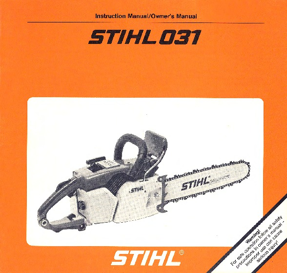 Stihl 031 Chainsaw Owners Manual
