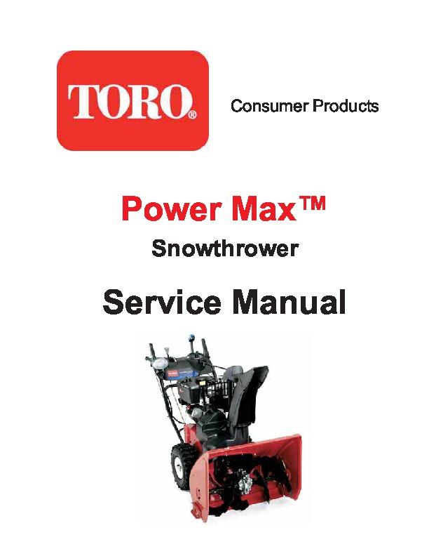 toro power max 726te 38611 snow blower owners and service manual 2005 rh lawn garden filemanual com Toro 724 Snowblower Manual toro snow thrower parts manual