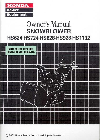 Honda Hs624 Hs724 Hs828 Hs928 Hs1132 Snow Blower Owners Manual